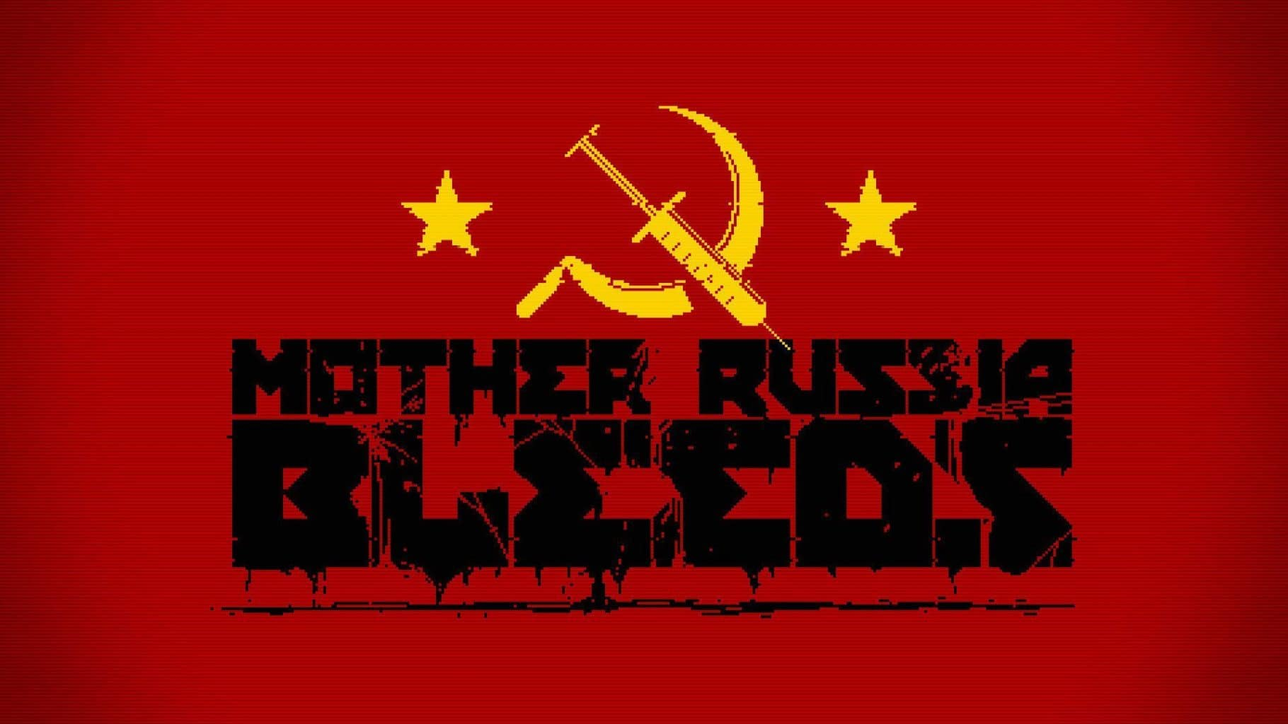 Mother Russia Bleeds title screen