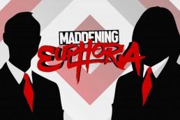 Maddening Euphoria featured
