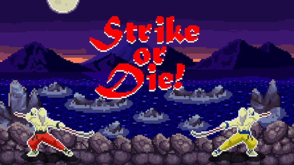 The start of a match 'Strike or Die' across the screen as you begin