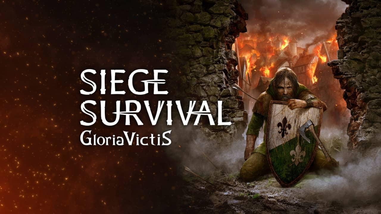 Siege Survival Gloria Victis Preview